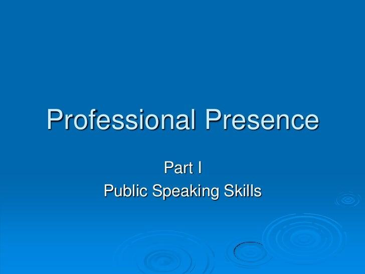 Professional presence
