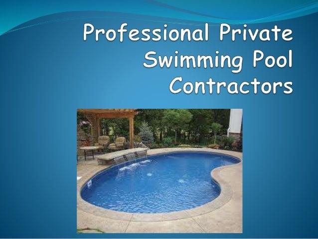 Professional Private Swimming Pool Contractors