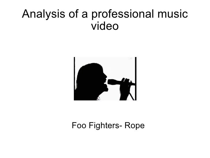 Analysis of a professional music video Foo Fighters- Rope