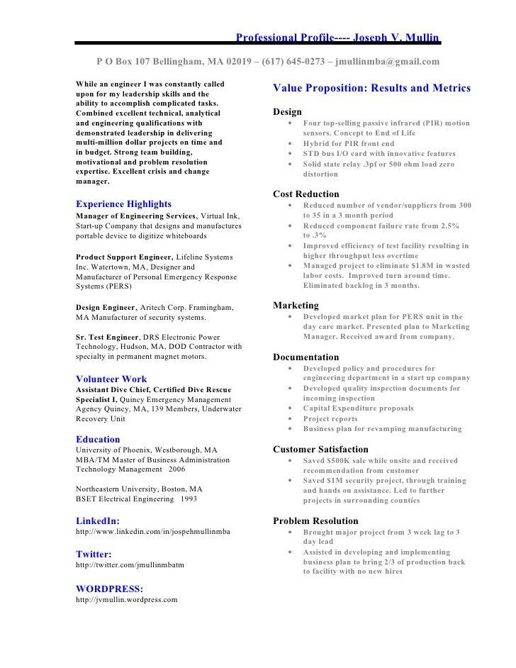 Professional Profile---- Joseph V. Mullin       P O Box 107 Bellingham, MA 02019 – (617) 645-0273 – jmullinmba@gmail.com  ...