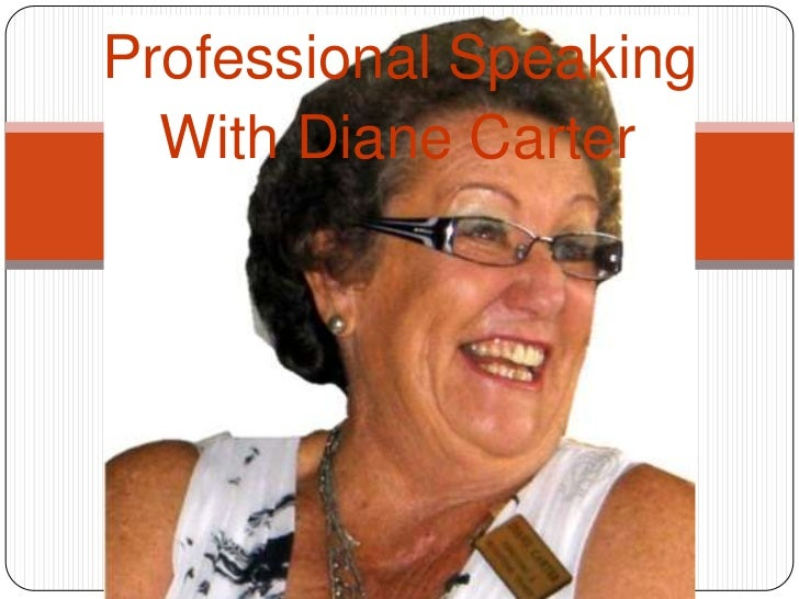 Professional Speaking Diane Carter