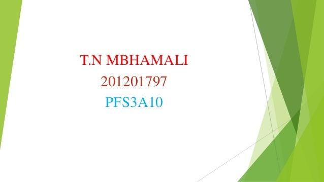 T.N MBHAMALI 201201797 PFS3A10