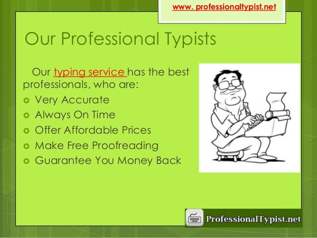 Are there any professional typists out there?