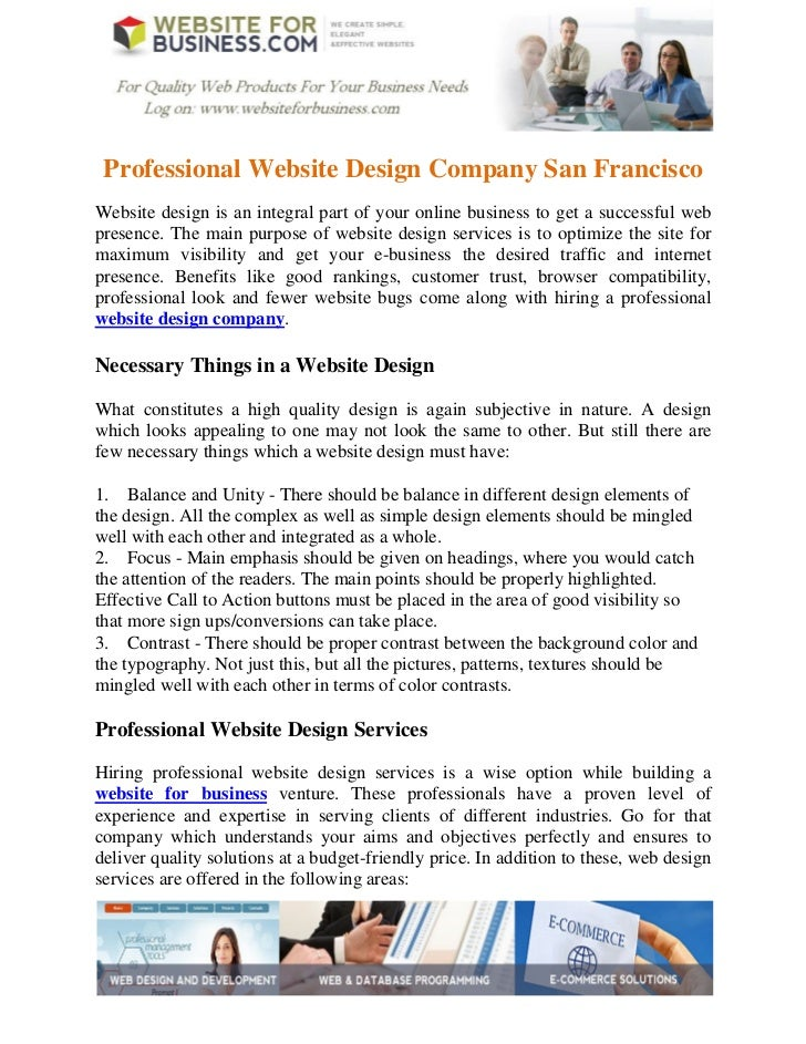 Professional Website Design Company San FranciscoWebsite design is an integral part of your online business to get a succe...