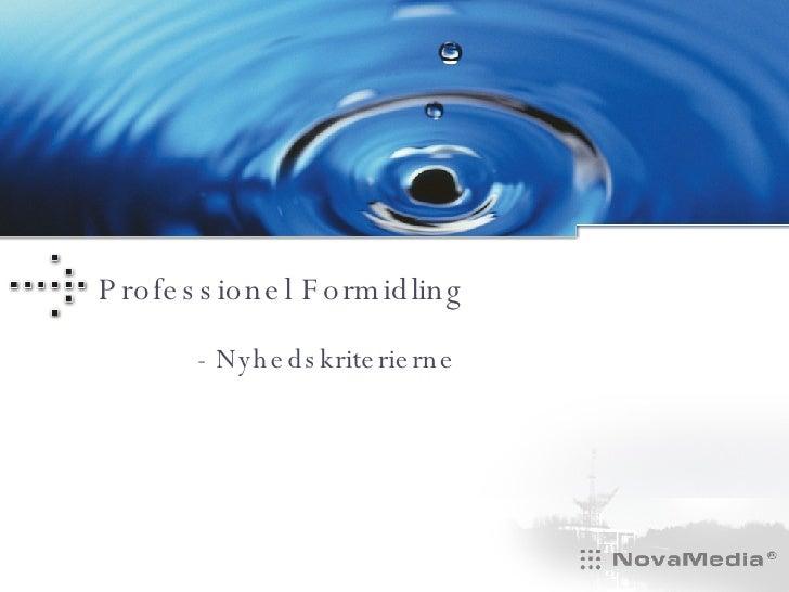 Professionel Formidling - Nyhedskriterierne