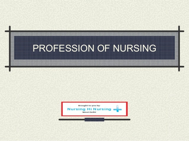 Profession of nursing