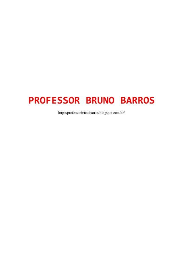 PROFESSOR BRUNO BARROShttp://professorbrunobarros.blogspot.com.br/