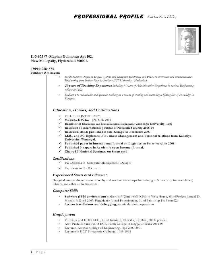 Professional Profile                                             Zulkhar Nain PhD.,     11-3-873/7 -Maphar Gulmohur Apt 10...