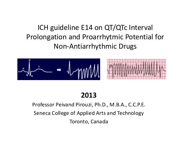 ICH guideline E14 on QT/QTc Interval Prolongation and Proarrhytmic Potential for         Non‐Antiarrhythmic Drugs         ...