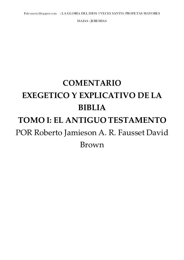 Falconeris.blogspot.com   : LA GLORIA DEL DIOS 3 VECES SANTO: PROFETAS MAYORES                                       ISAIA...