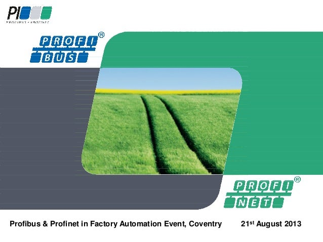 Profibus & Profinet in Factory Automation Event, Coventry 21st August 2013