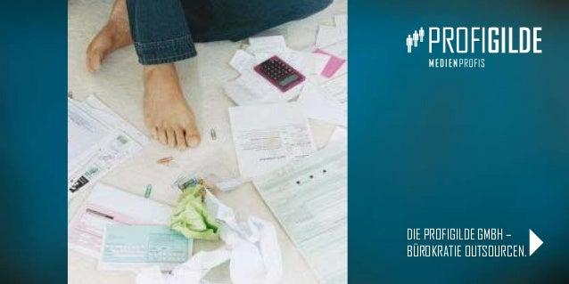 Die PROFIGILDE GmbH – Bürokratie outsourcen. 