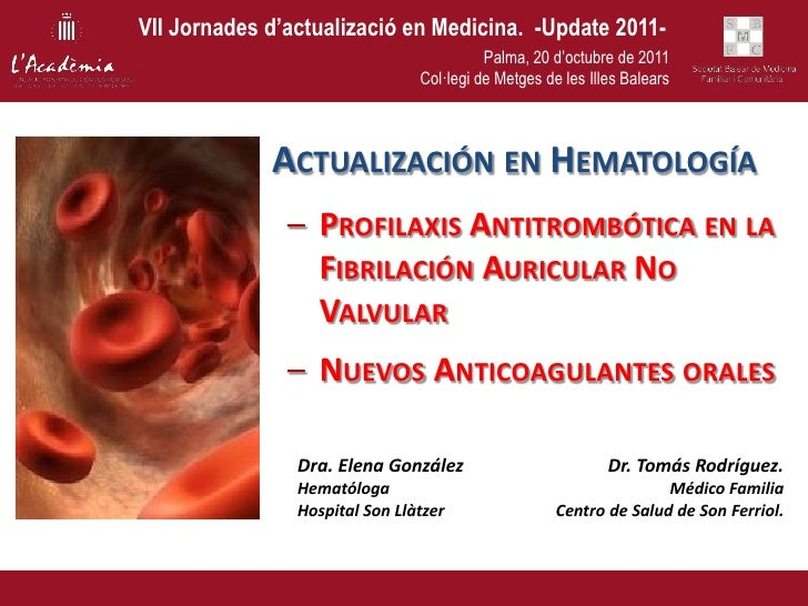 VII Jornades d'actualizació en Medicina. -Update 2011-                                          Palma, 20 d'octubre de 201...