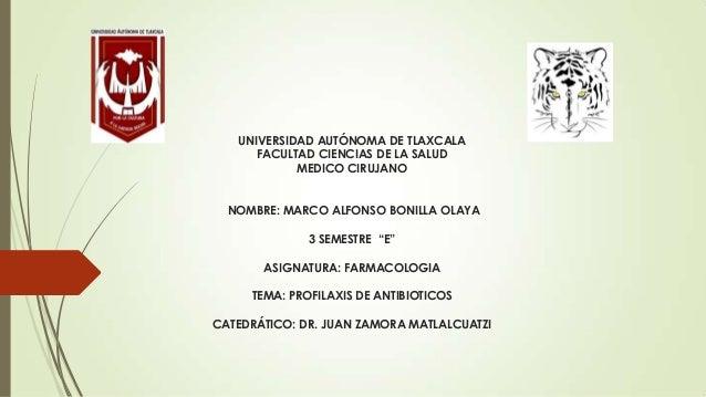 UNIVERSIDAD AUTÓNOMA DE TLAXCALA FACULTAD CIENCIAS DE LA SALUD MEDICO CIRUJANO NOMBRE: MARCO ALFONSO BONILLA OLAYA 3 SEMES...