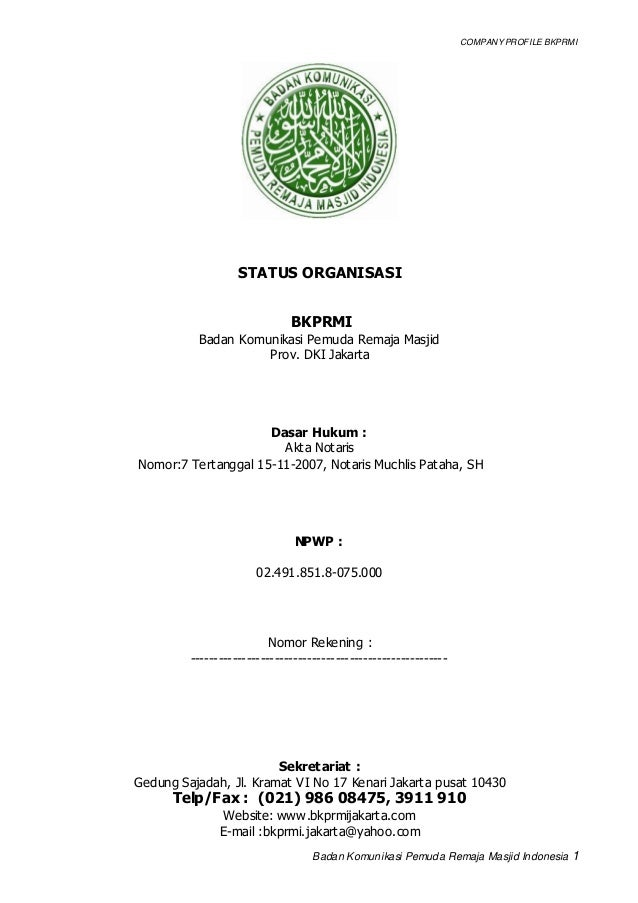 COMPANY PROFILE BKPRMI Badan Komunikasi Pemuda Remaja Masjid Indonesia 1 STATUS ORGANISASI BKPRMI Badan Komunikasi Pemuda ...