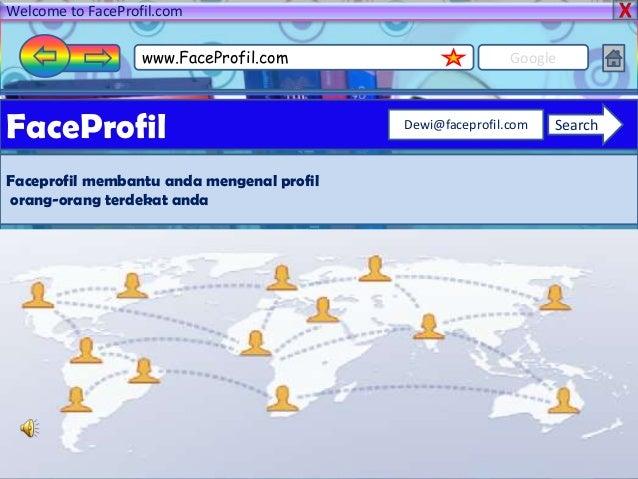 Welcome to FaceProfil.comwww.FaceProfil.com GoogleFaceProfilFaceprofil membantu anda mengenal profilorang-orang terdekat a...