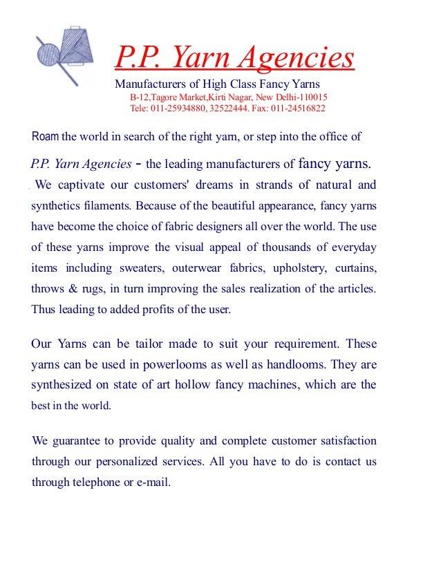 B-12,Tagore Market,Kirti Nagar, New Delhi-110015 Tele: 011-25934880, 32522444. Fax: 011-24516822 P.P. Yarn Agencies Manufa...