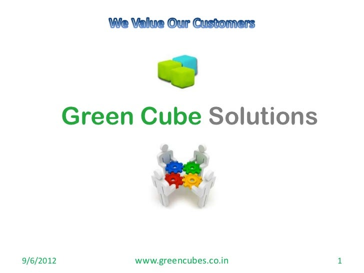 Green Cube Solutions9/6/2012        www.greencubes.co.in   1