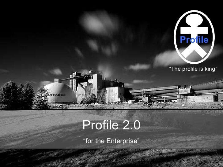 Profile 2.0