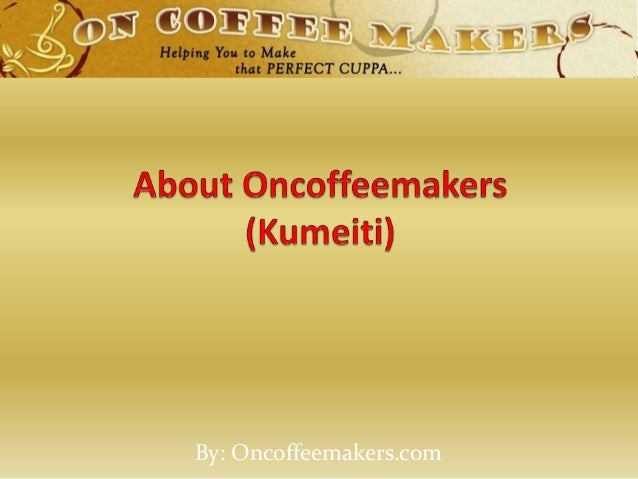 By: Oncoffeemakers.com