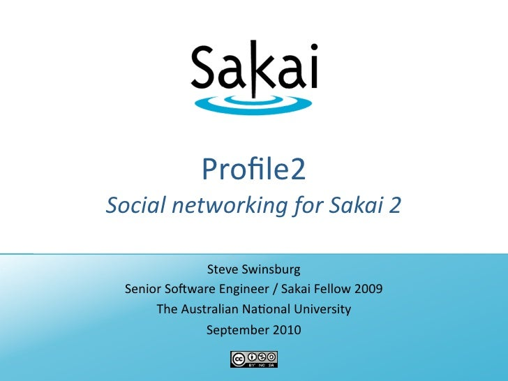 Profile2 - Social networking for Sakai (AuSakai 2010)
