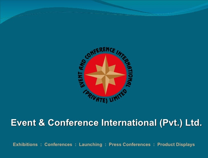 Event & Conference International (Pvt.) Ltd. Exhibitions  :  Conferences  :  Launching  :  Press Conferences  :  Product D...