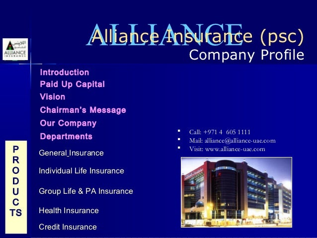 ALLIANCE (psc)                  Alliance Insurance                              Company Profile     Introduction     Paid ...