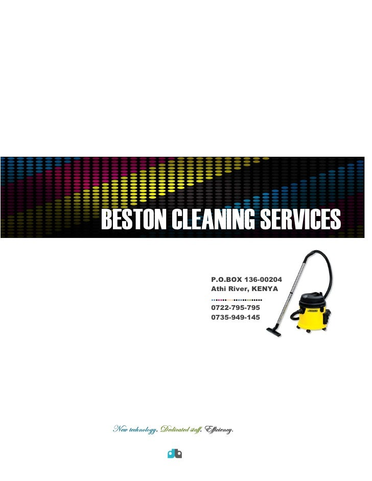 BESTON CLEANING SERVICES                                    P.O.BOX 136-00204                                    Athi Rive...
