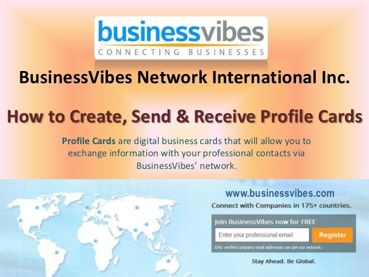 BusinessVibes Network International Inc.How to Create, Send & Receive Profile Cards      Profile Cards are digital busines...