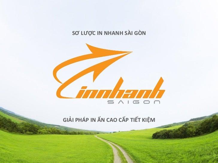 Hồ sơ năng lực Cty Cp In Nhanh Sài Gòn