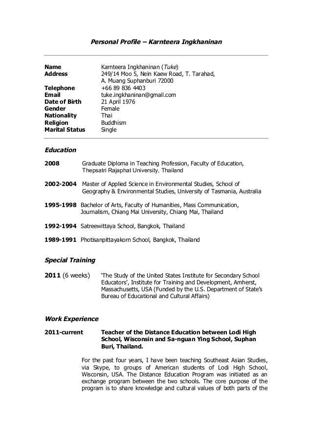 Personal Profile – Karnteera Ingkhaninan Name Karnteera Ingkhaninan (Tuke) Address 249/14 Moo 5, Nein Kaew Road, T. Taraha...
