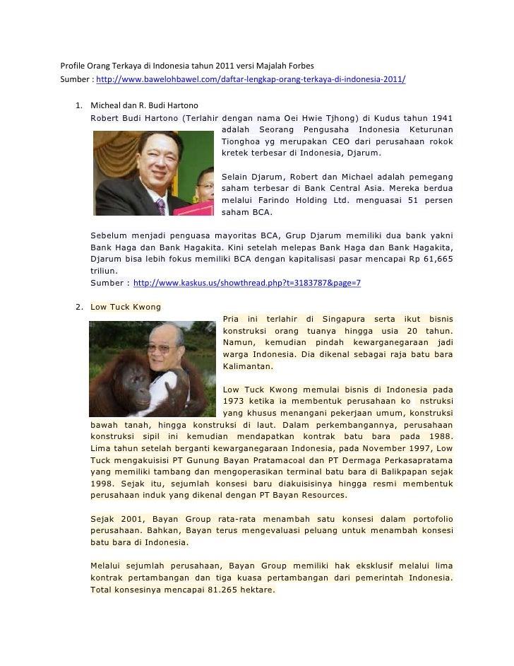 Profile Orang Terkaya di Indonesia tahun 2011 versi Majalah Forbes <br />Sumber : http://www.bawelohbawel.com/daftar-lengk...