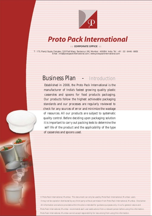 Business Plan - Established in 2008, the Proto Pack International is the manufacturer of India's fastest growing quality p...