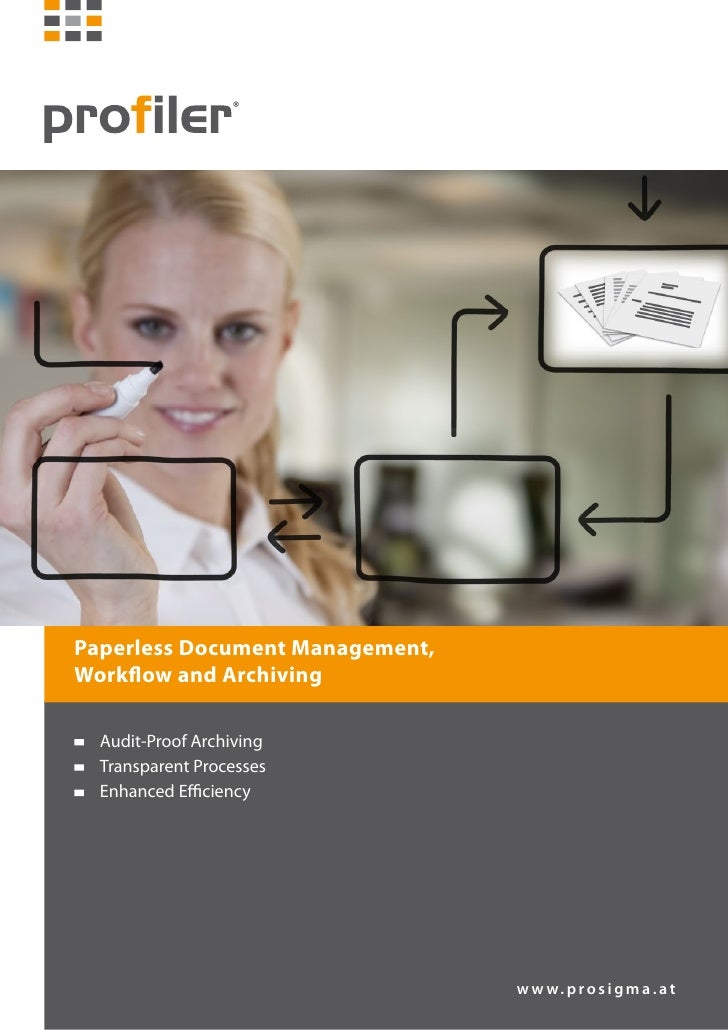 Paperless Document Management,Workflow and Archiving Audit-Proof Archiving Transparent Processes Enhanced Efficiency   ...