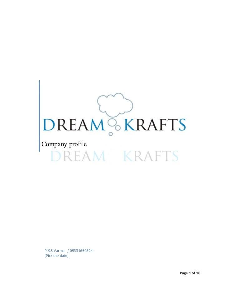 Company profile P.K.S.Varma / 09331660324 [Pick the date]                             Page 1 of 10