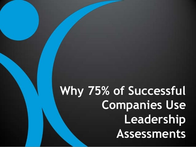 Why 75% of Successful Companies Use Leadership Assessments