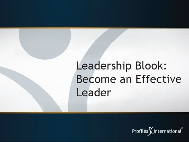 Leadership Blook:  Become an Effective Leader