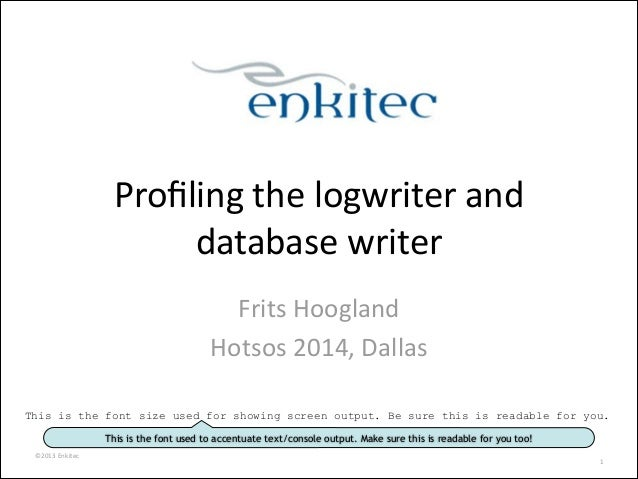 Profiling the logwriter and database writer