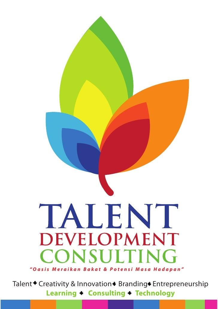 """Oasis Meraikan Bakat & Potensi Masa Hadapan""  Talent Creativity & Innovation Branding Entrepreneurship          Learning ..."