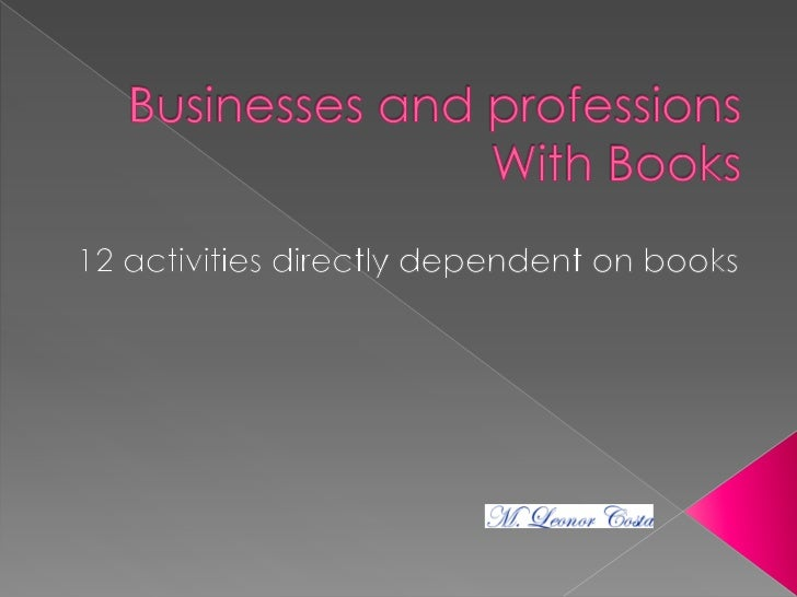 Professions and Activities with Books: 12 activities directly dependent on the books