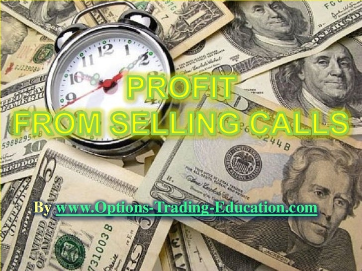 Profit from Selling Calls