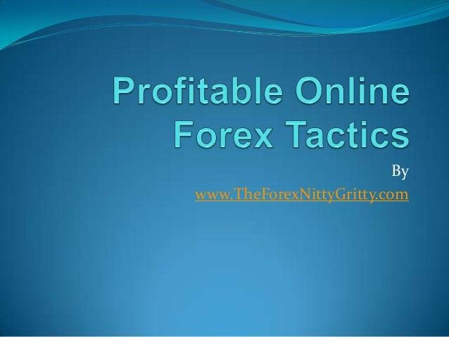 Profitable Online Forex Tactics