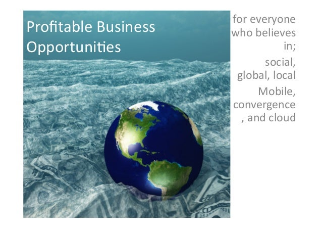 Profitable business opportunities
