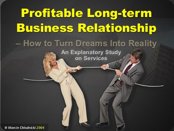Profitable Long-term Business Relationship