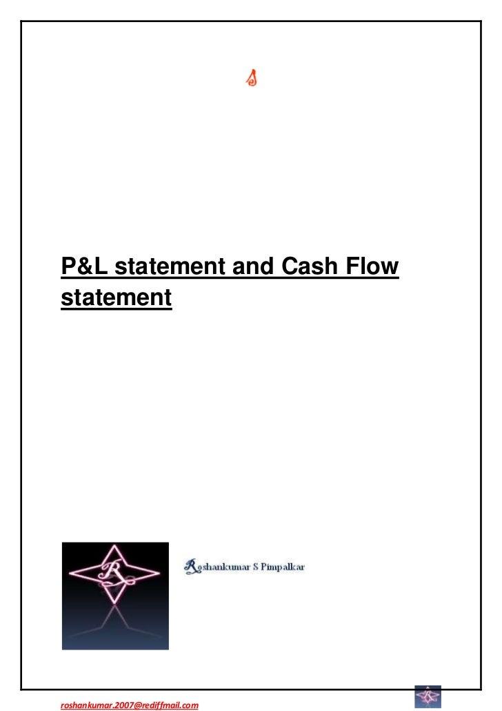 Profit and loss acc vs cash flow statement