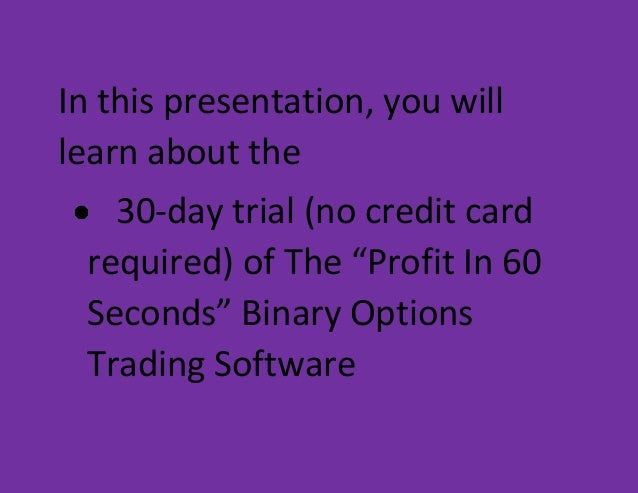 60 second binary option trading software