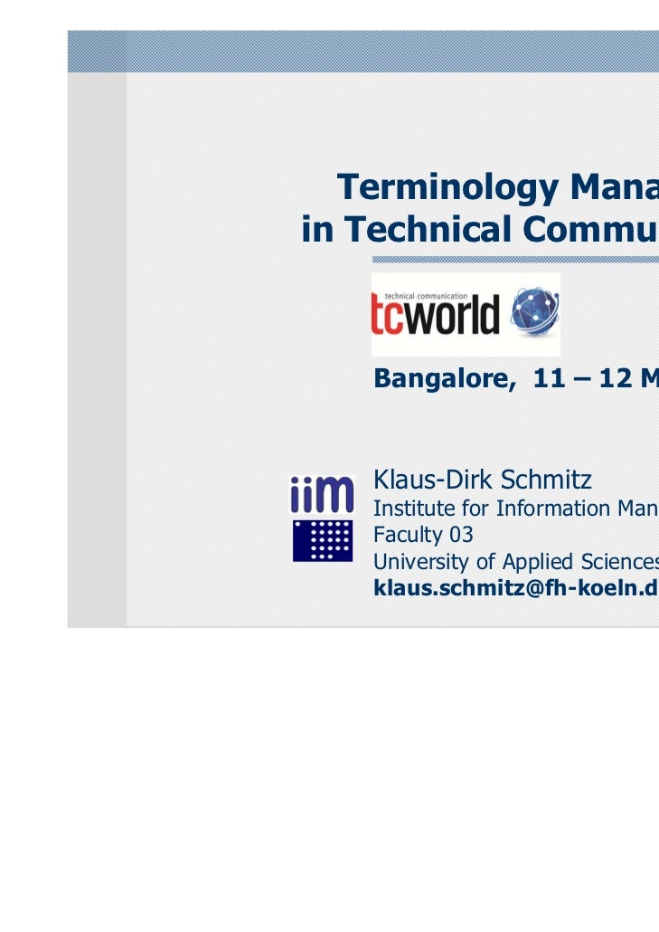 Terminology Managementin Technical Communication   tcworld India   Bangalore, 11 – 12 March 2011   Klaus-Dirk Schmitz   In...