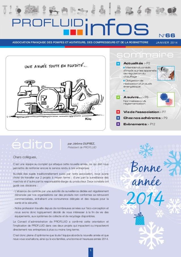PROFLUID  infos  ASSOCIATION FRANÇAISE DES POMPES ET AGITATEURS, DES COMPRESSEURS ET DE LA ROBINETTERIE  N°66 JANVIER 2014...