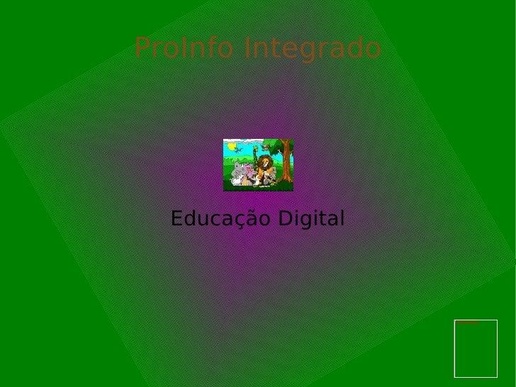 ProInfo Integrado Educação Digital