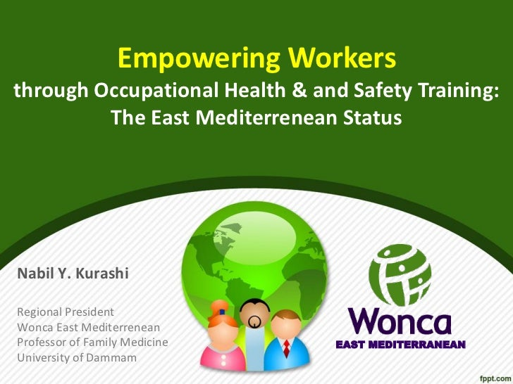 Empowering workers through occupational health and safety training, the east mediterrenean status